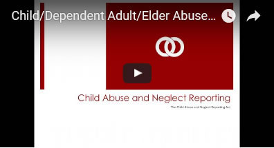 Child/Dependent Adult/Elder Abuse